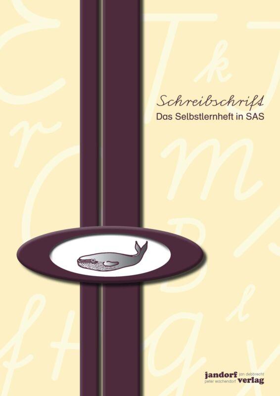 Jan Debbrecht - Schreibschrift, Das Selbstlernheft in SAS