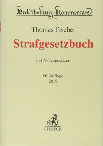 Fischer, Strafgesetzbuch / StGB. 66. Auflage 2019