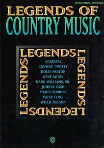 LEGENDS OF COUNTRY MUSIC PIANO VOCAL GUITAR 50 SONGS SHEET MUSIC Heidelberg West Banyule Area Preview