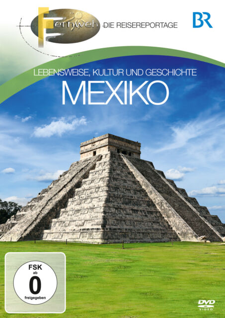 DVD Mexiko by Br Fernweh Live eise, Culture & Stories