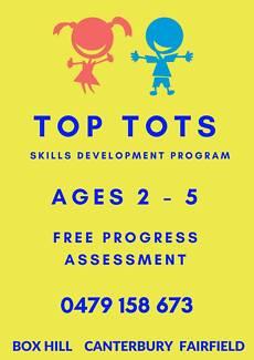 TOP TOTS EARLY EDUCATION   2-5 YEARS   Skills Development Program