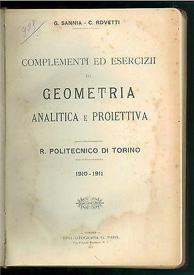 SANNIA ROVETTI GEOMETRIA ANALITICA PROIETTIVA + RIPETITORIUM POLITECNICO 1910