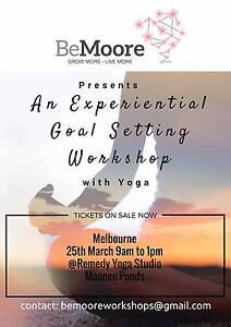 An Experiential Goal Setting Workshop (with yoga) Moonee Ponds Moonee Valley Preview