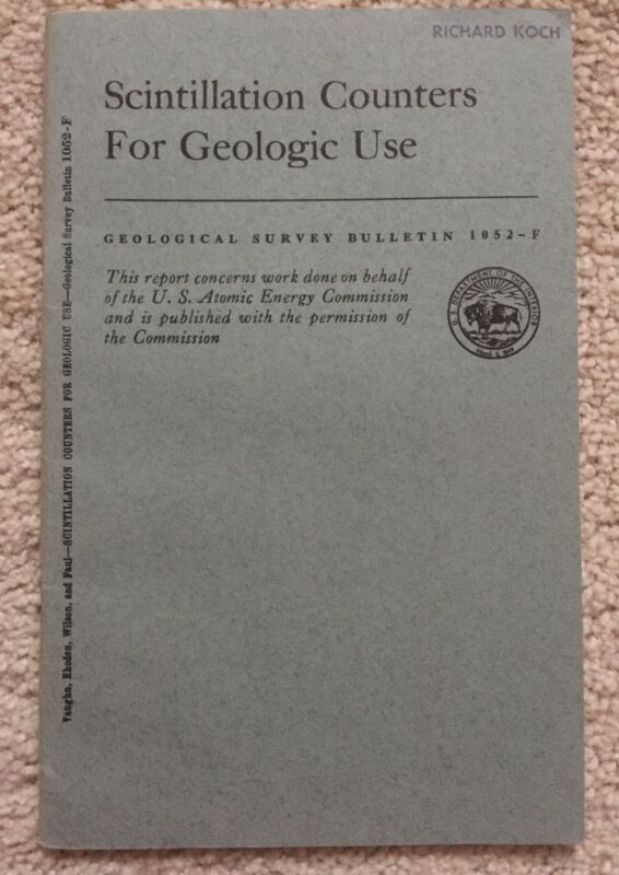 Scintillation Counters for Geologic Use, Geological Survey Bulletin 1052-F, 1959