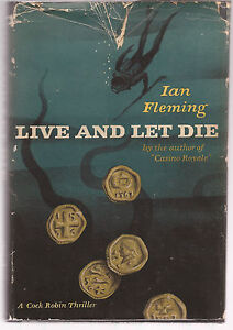 LIVE AND LET DIE BY IAN FLEMING  FIRST US EDITION  1955  MACMILLAN HARDCOVER