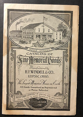 Catalogue of Fine Memorial Goods H F Wendell & Co Leipsic Ohio Advertiser 1920s
