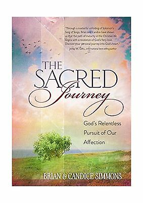 The Sacred Journey: God's Relentless Pursuit of Our Affection (... Free