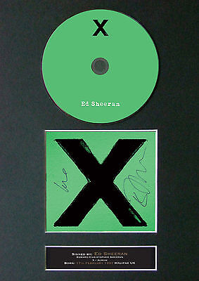 ED SHEERAN X Signed Autograph CD & Cover Mounted Print A4 55