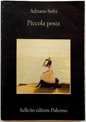 Adriano Sofri, Piccola posta, Ed. Sellerio, 1999
