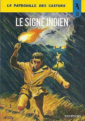 BD-La patrouille des Castors -  N°10 -  Le signe Indien - Ré-1979-TBE-Mitacq