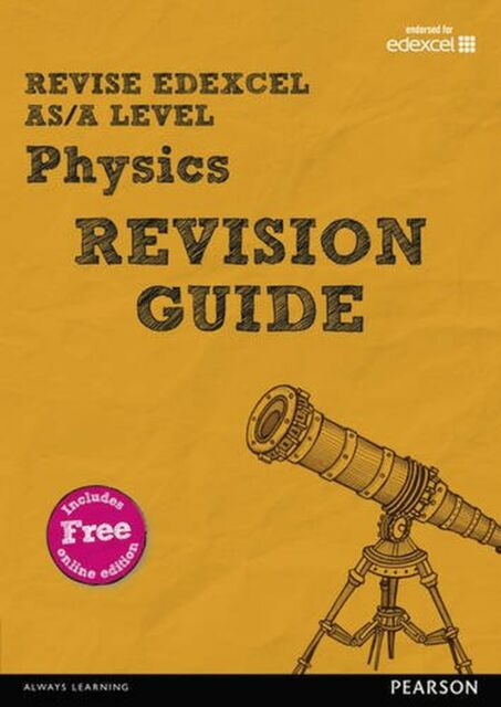 REVISE Edexcel AS/A Level Physics Revision Guide (REVISE Edexcel GCE... NEW BOOK