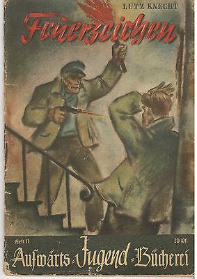 """Aufwärts Jugend-Bücherei Nr. 11 """"Feuerzeichen"""" guter Zustand 2-3"""