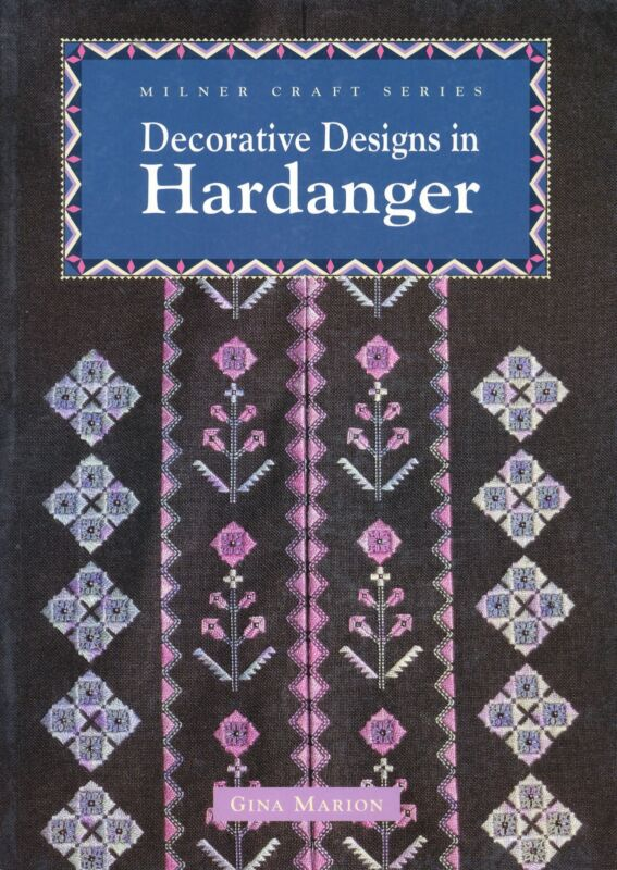 DECORATIVE DESIGNS IN HARDANGER BY GINA MARION FROM THE MILNER CRAFT SERIES