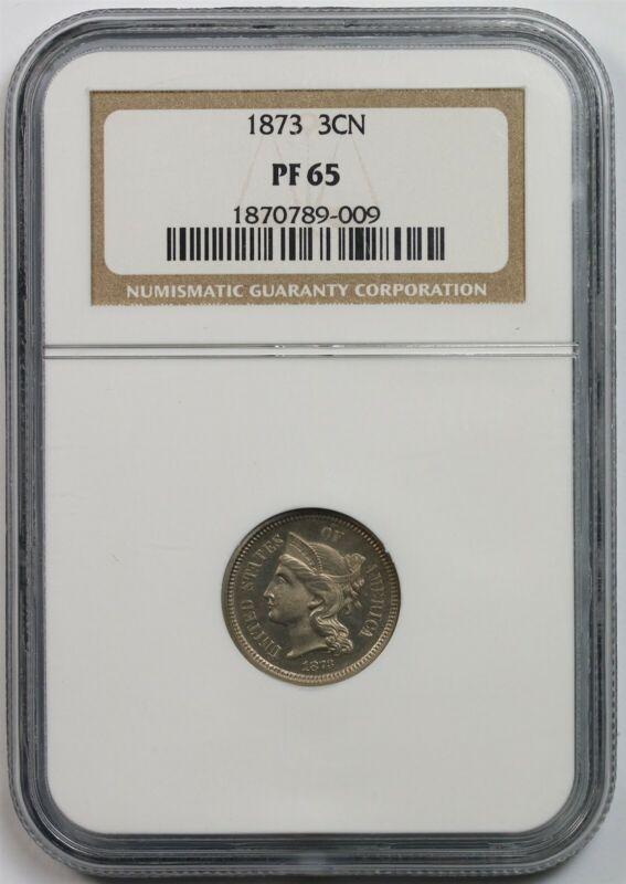 1873 3CN NGC PF 65 Nickel Three-Cent Piece