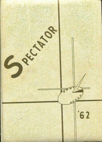 CIVIC MEMORIAL HIGH SCHOOL, BETHALTO, ILLINOIS YEARBOOK - SPECTATOR - 1962