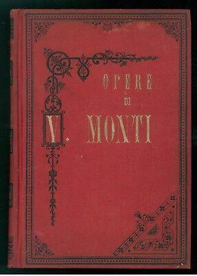 MONTI VINCENZO OPERE LUBRANO 1893 ILIADE DRAMMI BASSVILLIANA MUSOGONIA FERONIADE
