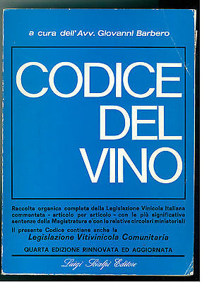 BARBERO GIOVANNI CODICE DEL VINO SCIALPI 1974 ENOLOGIA LEGISLAZIONE