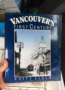 Hard Cover Early Vancouver 1900s Books - tons of old pictures