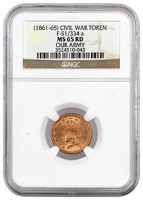 (1861-1865) F-51/334 a Civil War Token - Our Army NGC MS65 RD SKU38949