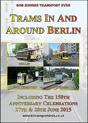 Trams In And Around Berlin, Including The 150th Anniversary Parade 2015 DVD