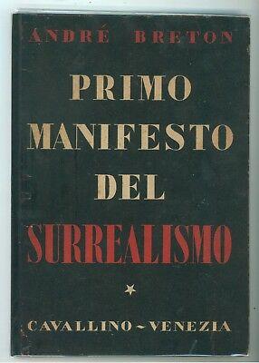 BRETON ANDRE' PRIMO MANIFESTO DEL SURREALISMO CAVALLINO 1945 PRIMA EDIZIONE