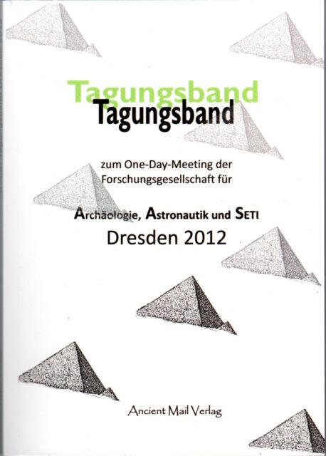 Tagungsband der AAS Erich von Däniken - Dresden 2012 - BUCH