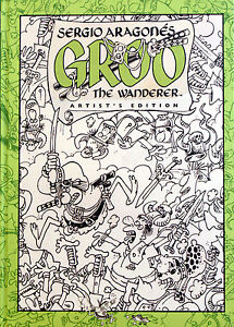 SERGIO-ARAGONES-GROO-THE-WANDERER-ARTIST-EDITION-HARDCOVER