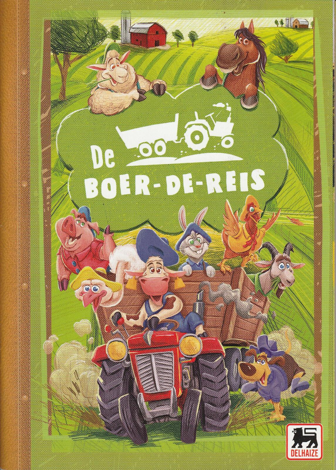 DELHAIZE DE BOER DE REIS / STICKER N° 32 / DELHAIZE LES FERMiDABLES