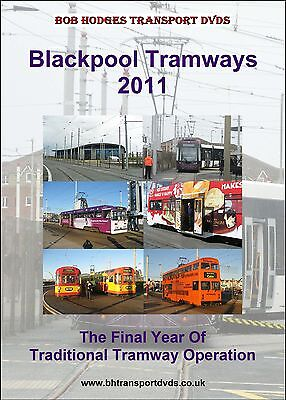 Blackpool Tramways 2011, The Final Year Of Traditional Tramway Operation DVD