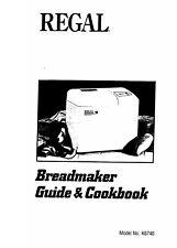Regal Bread Maker K6740 Operator Instruction Maintenance