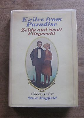 Exiles From Paradise By Mayfield   1St 1St Hcdj  1971 F  Scott Fitzgerald Zelda