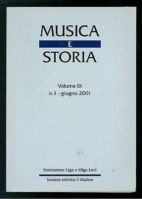 MUSICA E STORIA N. 1 GIUGNO 2001 IL MULINO CARNEVALE HOLDERLIN PIETRO METASTASIO