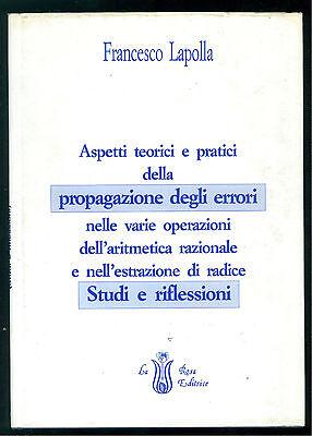 LAPOLLA FRANCESCO ASPETTI TEORICI PRATICI PROPAGAZIONE DEGLI ERRORI LA ROSA 1992
