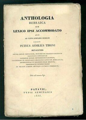 TIBONI PETRUS AEMILIUS ANTHOLOGIA HEBRAICA CUM LEXICO SEMINARII 1833 BRESCIA