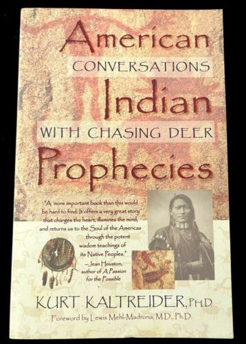 AMERICAN INDIAN PROPHECIES CHASING DEER CONVERSATIONS NATIVE AMERICAN BOOK