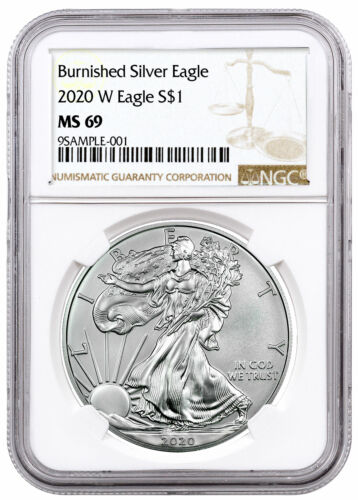2020 W 1 oz Burnished American Silver Eagle $1 Coin NGC MS69 Brown Label PRESALE
