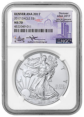 2017 Silver Eagle Denver ANA 2017 NGC MS70 Mercanti Signed ANA SKU48655