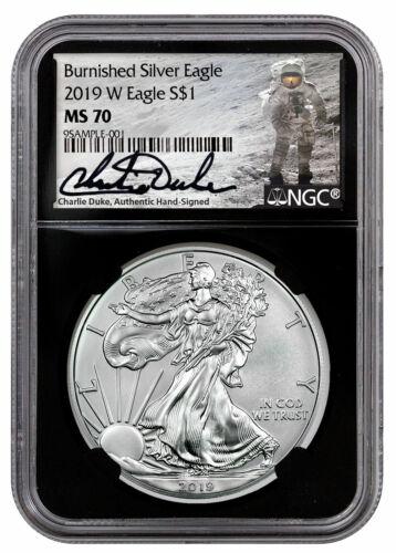 2019 W 1 oz Burnished American Silver Eagle $1 NGC MS70 Blk Duke Signed SKU58674