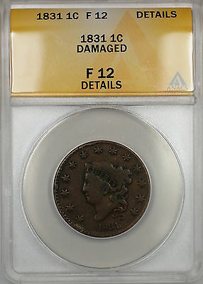 1831 CORONET HEAD LARGE CENT 1C COIN ANACS F-12 DETAILS DAMAGED