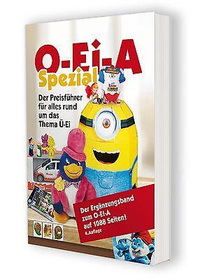 BRANDNEU! O-Ei-A Spezial (4. Auflage für 2016) - Der Guide für Ferrero-Profis!!