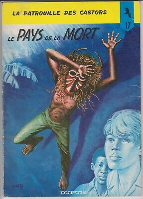 MITACQ LA PATROUILLE DES CASTORS Le PAYS DE LA MORT N°17 1972 EO