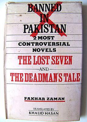 Banned Novels In Pakistan: THE LOST SEVEN & DEADMAN'S TALE By FAKHAR ZAMAN (Pakistan Ban)