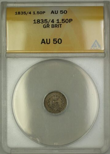 1834/5 Overdate Great Britain 1.50P 1 1/2 Pence Silver Coin ANACS AU-50