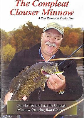 The Compleat Clouser Minnow by Bob Clouser ( 1-1/2 Hour Fly Fishing/Tying DVD)