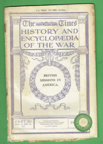 #T311. MILITARY MAGAZINE - WWI BRITISH MISSIONS IN AMERICA