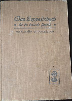 Rar! Das Zeppelinbuch für die deutsche Jugend EA ca.1909 Zeppelin Luftschiff...