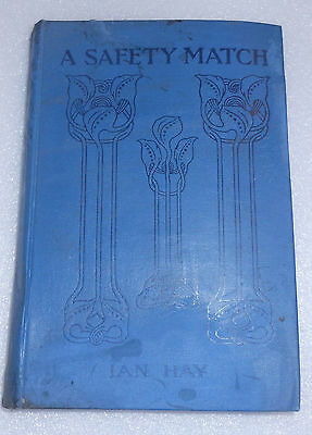 Safety Match Ian Hay 1916 HC Shilling Edition Child Bride Poor Rector Family for sale  Shipping to India