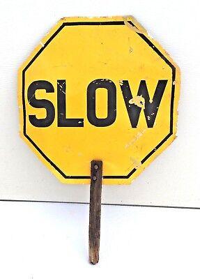 Stop Slow Sign Hand Held Metal Wood Handle Road Construction School