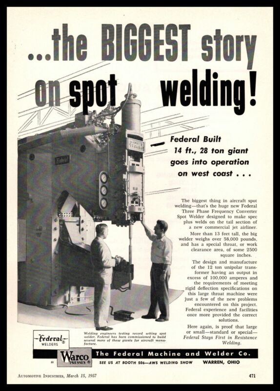 1957 Warco Federal Machine & Welder Co Warren Ohio Aircraft Spot Welder Print Ad