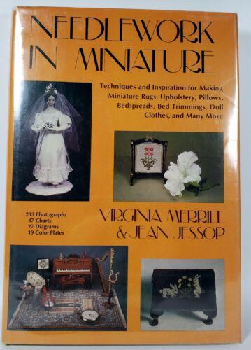 Needlework in Miniature Virginia Merrill & Jean Jessop 1978 Hardcover Book